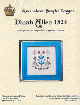 Dinah Allen 1824 - Queenstown Sampler Designs