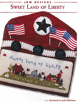 Sweet Land of Liberty - JBW Designs