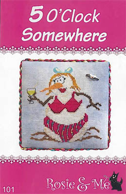 5 O'Clock Somewhere - Rosie & Me Creations