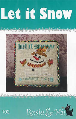 Let It Snow - Rosie & Me Creations