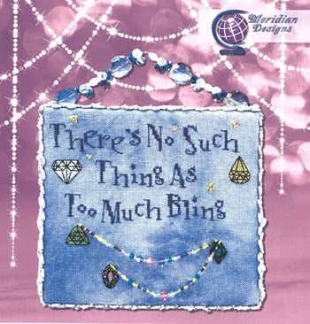 Too Much Bling - Meridian Designs For Cross Stitch
