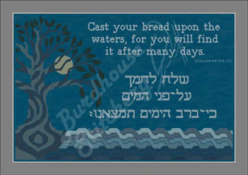 Cast Your Bread Upon The Waters - Burdhouse Stitchery