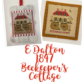 E Dalton 1847 Beekeeper's Cottage - Just Stitching Along