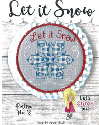 Let It Snow - Little Stitch Girl