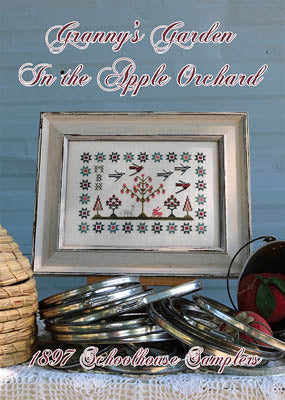 Granny's Garden: In The Apple Orchard - 1897 Schoolhouse Samplers