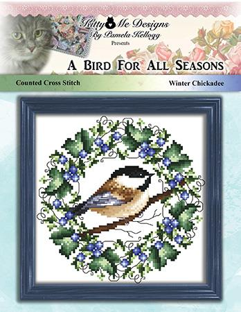 A Bird For All Seasons Winter Chickadee - Kitty & Me Designs