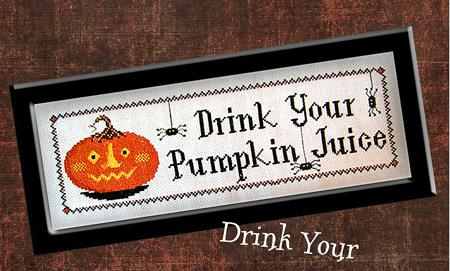 Drink Your Pumpkin Juice - Calico Confectionary