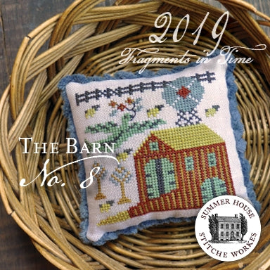 Fragments In Time 2019 #8, The Barn - Summer House Stitche Workes
