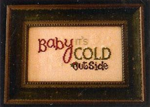 Baby It's Cold Outside - Cherry Hill Stitchery