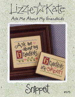 Ask Me About My Grandkids - Lizzie Kate