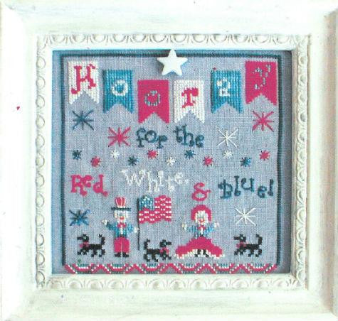 Hooray for the Red, White & Blue - Praiseworthy Stitches