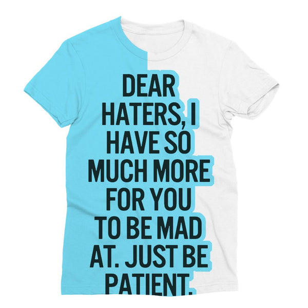 Dear Haters Sublimation T-Shirt
