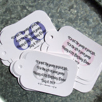 Our favor tags adult birthday can be made for any birthday.