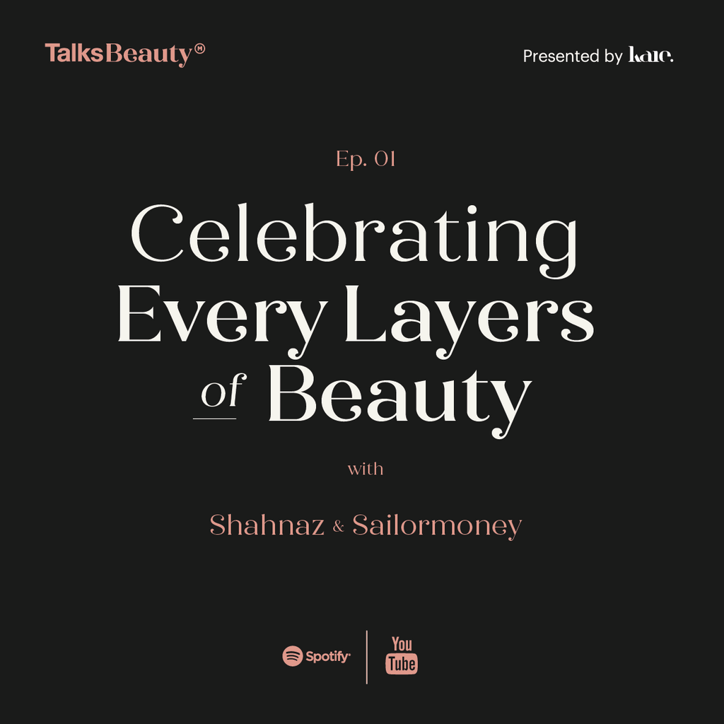 Talks Beauty Ep. 1: Celebrating Every Layer of Beauty