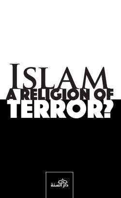 Islam - A Religon of Terror? by T. Husayn