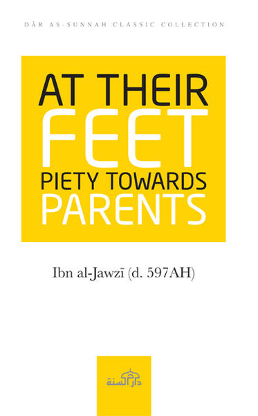 At Their Feet - Piety Towards Parents