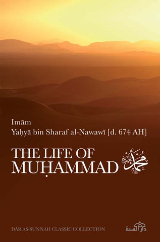 The Life of Muhammad by Imam Nawawi [d. 674 AH]