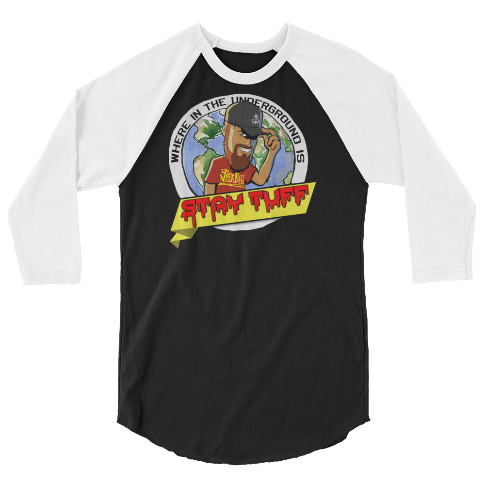 WHERE IN THE UNDERGROUND... (3/4 Sleeve Raglan Shirt)
