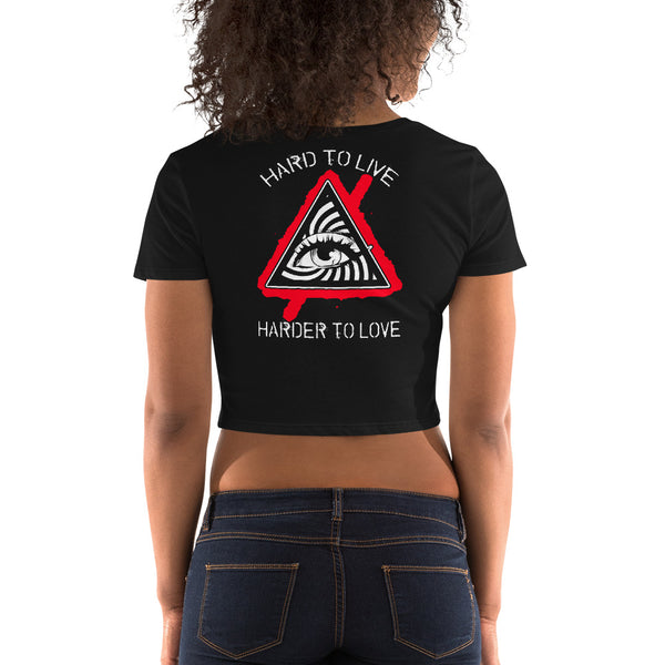 HARD TO LIVE, HARDER TO LOVE (Women's Crop Top)