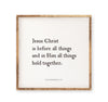 Jesus Christ is before all things