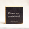 Chosen and dearly loved