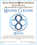Master Cleanse - Mirror - Bath Treatment