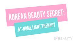 K-Beauty Skincare Secret: At-Home Light Therapy Treatment