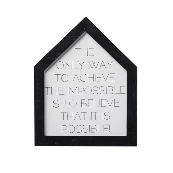 "WOOD FRAMED ""ACHIEVE THE IMPOSSIBLE"" WALL DECOR"