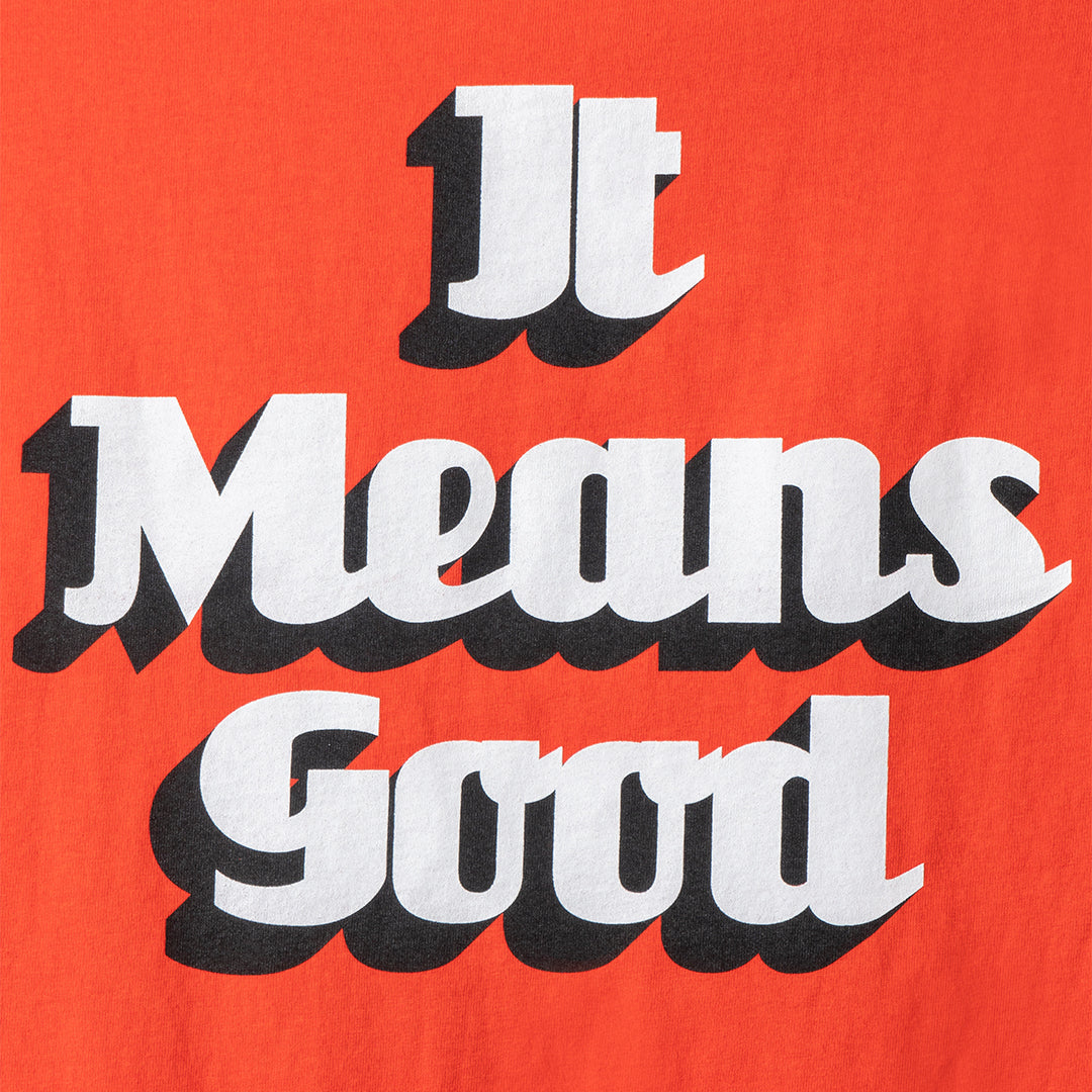 It Means Good Logo Tee