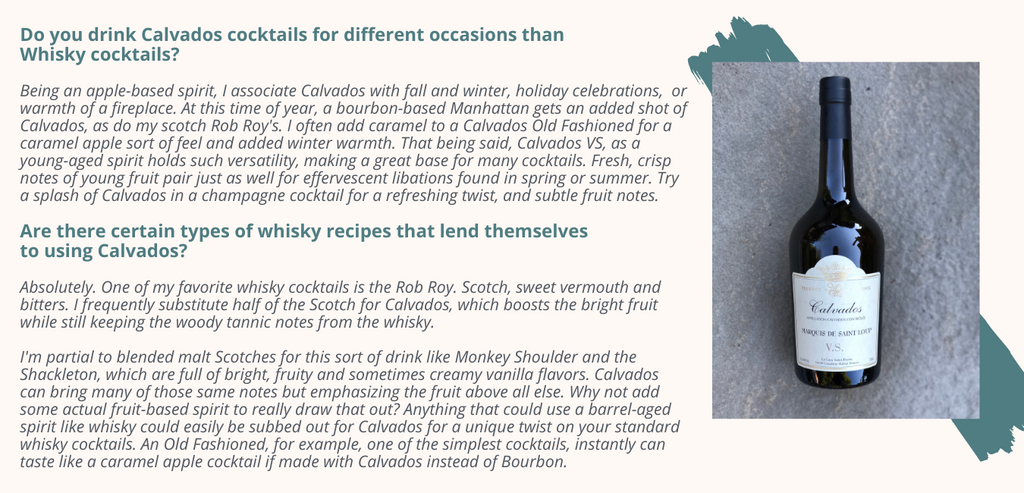 Do you drink Calvados cocktails for different occasions than  Whisky cocktails?