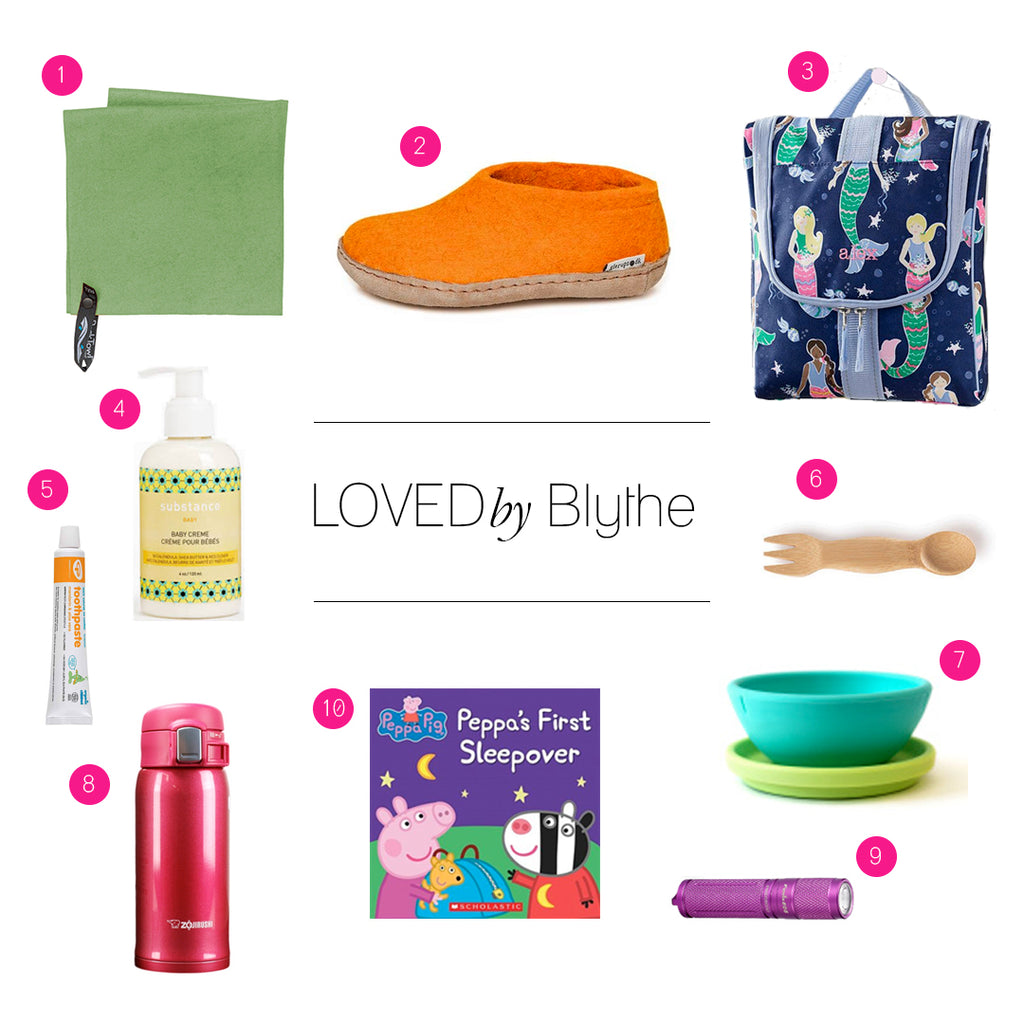 Loved by Blythe, top 10 toddler sleepover gear must haves