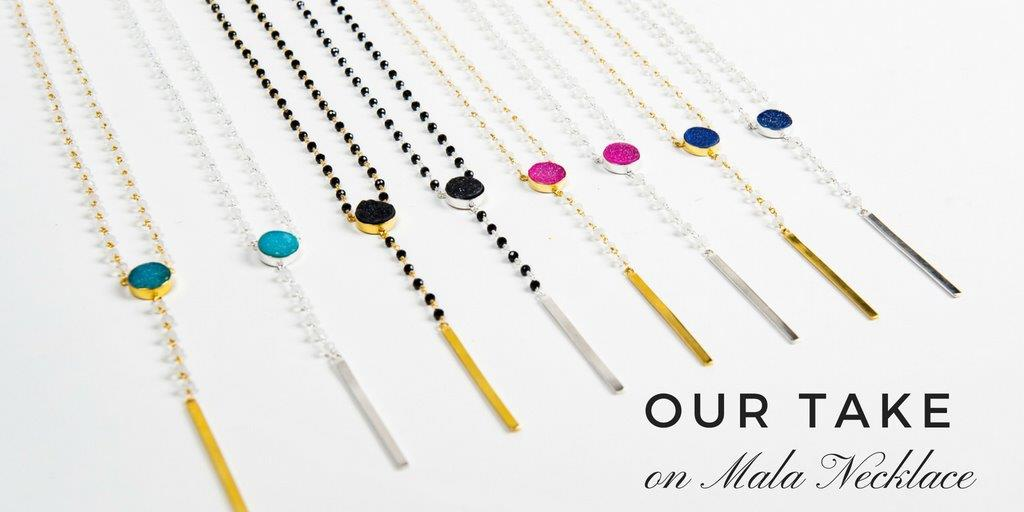 Mala necklace – Our take on it