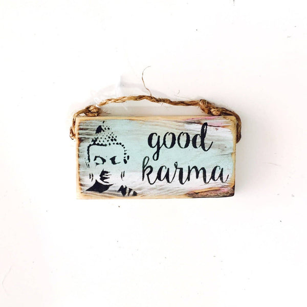 Good Karma sign