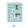 Pen & Paint - I Love You Dad, Father's Day Card
