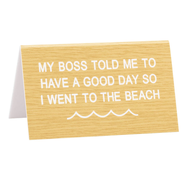 Beach desk sign