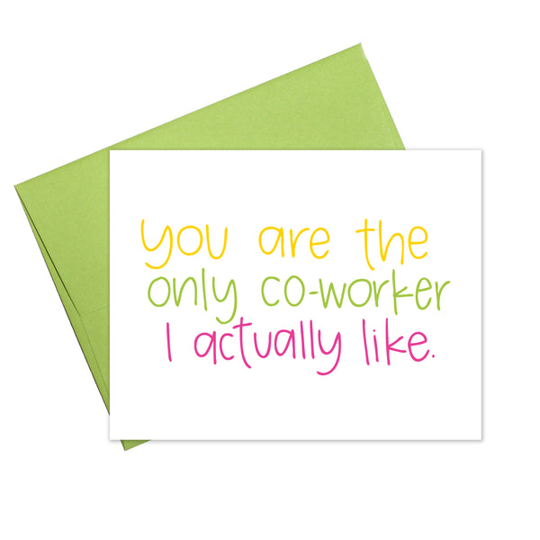 Colette Paperie - Only Co-Worker that I Like Card