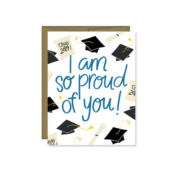 Pen & Paint - I Am So Proud Of You Graduation Card