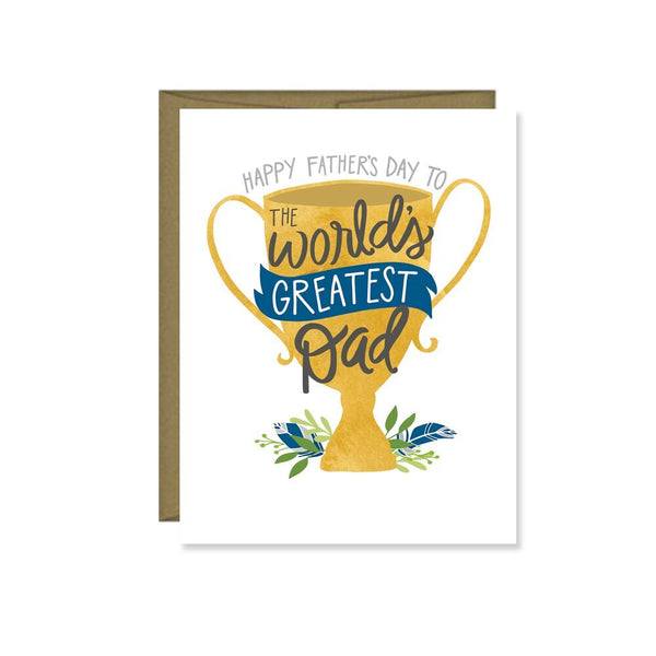 Pen & Paint - Happy Father's Day To The World's Greatest Dad Card