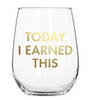 Mary Square - Earned This Wine Glass