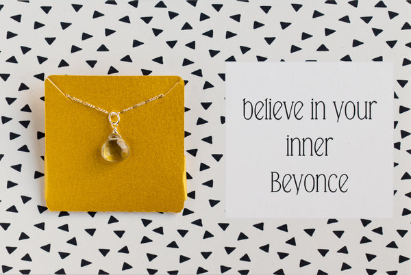 Ruthie and Olive | 3 meals donated for every necklace - Believe in your inner Beyonce - Gemstone Necklace