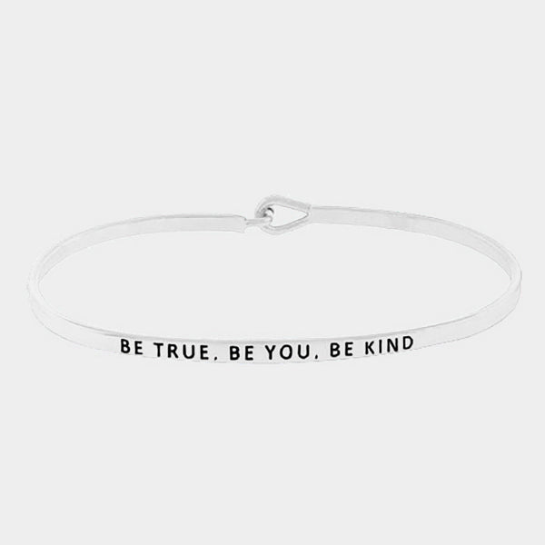 "Clarabands ""Be true. Be you. Be kind."" bangle"