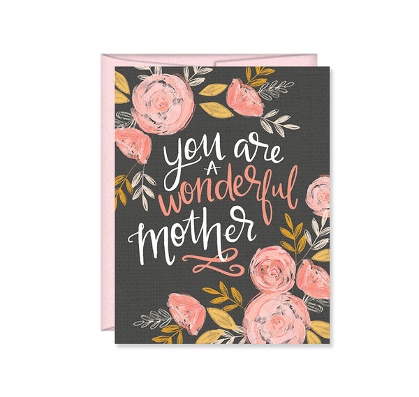 Pen & Paint - You are a wonderful Mother, Mother's Day card