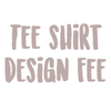 Tee shirt design fee