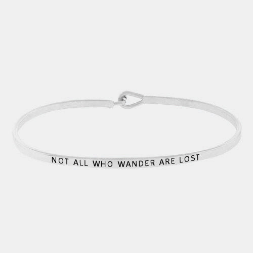 "Clarabands ""Not all who wander are lost"" bangle"