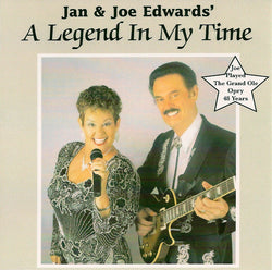 Joe & Jan Edwards, A Legend In My Time (Complete CD) Style# Joe220
