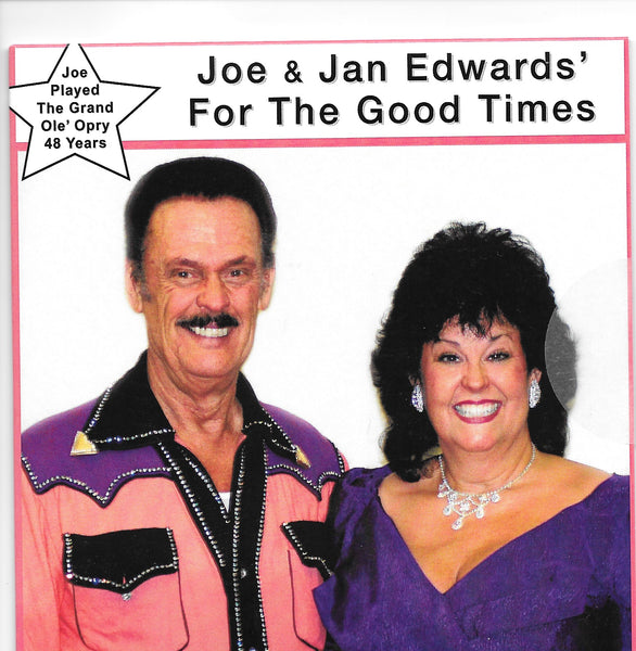 Joe & Jan Edwards, For The Good Times (Complete CD) Style# Joe223Good Times
