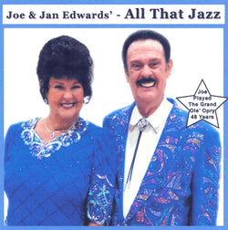 Joe & Jan Edwards, All That Jazz (Complete CD) Style# Joe224All Jazz