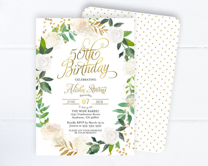 Greenery 50th Birthday Invitation, White Floral Adult Birthday Invite, Gold Glitter, Green, White Roses, Milestone Birthday,  Anniversary