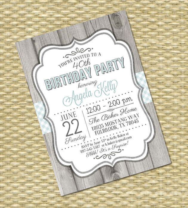 Birthday Invitation - Milestone Birthday - Country Western Rustic Wood Gingham Check - Any Event - Any Color Scheme - Kelly Style