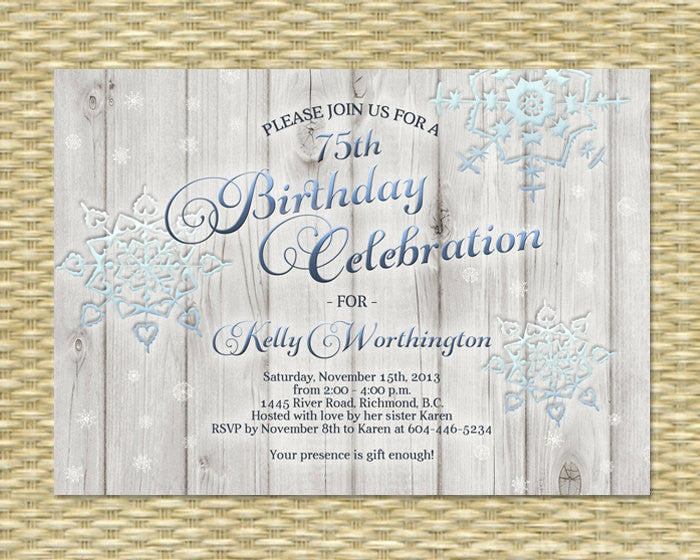Winter Birthday Invitation Icy Snowflake Rustic Wood Adult Birthday Milestone Birthday Winter Bridal Shower, ANY EVENT, Any Colors